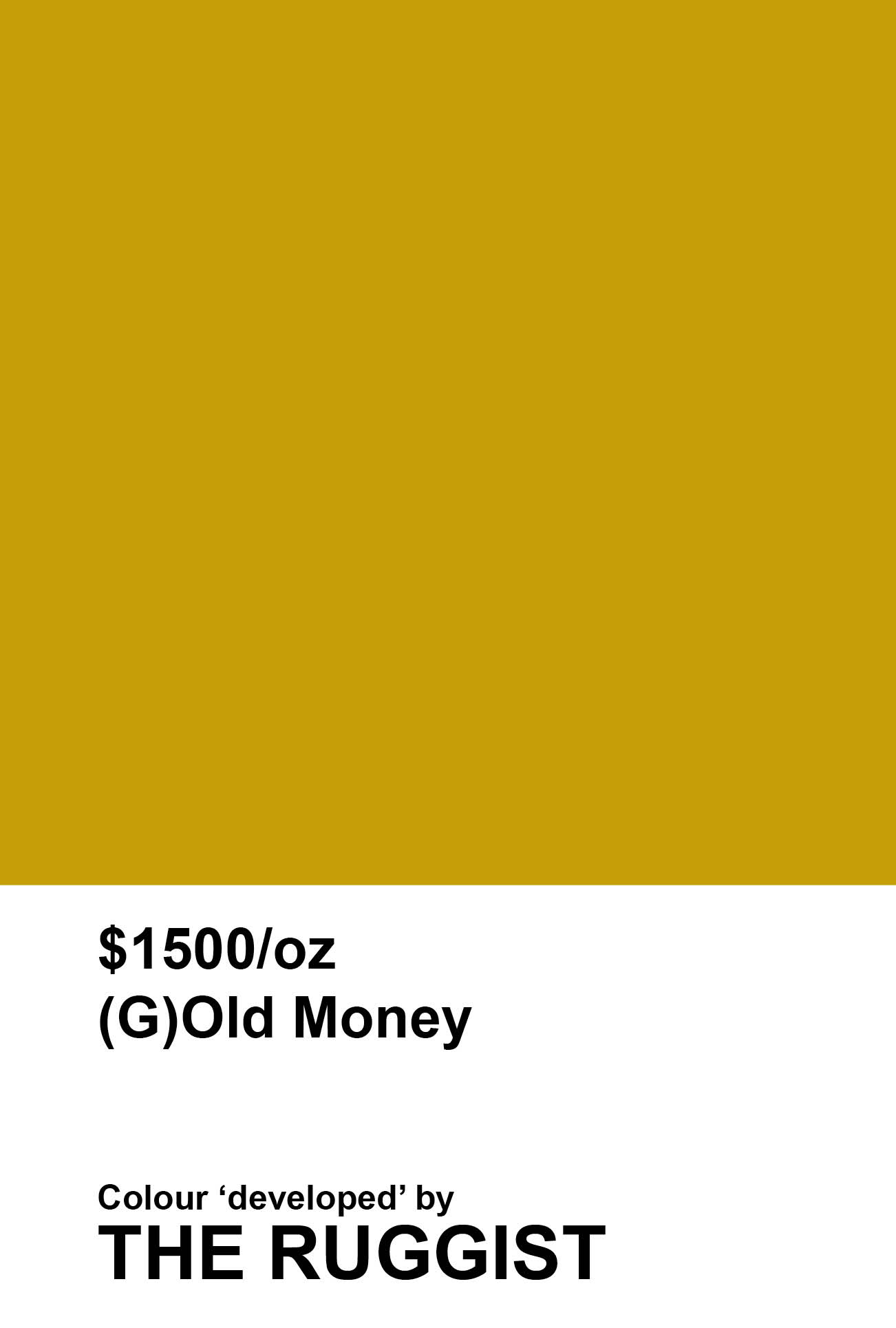 '(G)Old Money' colour reference as 'developed' by The Ruggist. | Image by The Ruggist.